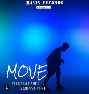 "Reekado Banks - ""MOVE"" Ft. Vanessa Mdee"